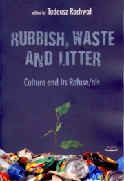 Rubbish waste and litter, Rachwał Tadeusz