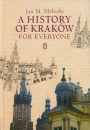A History of Kraków for Everyone, Małecki