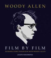 Woody Allen Film by Film, Solomons Jason