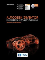 Autodesk Inventor Professional 2017PL / 2017+ / Fusion 360, Jaskulski Andrzej