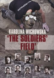 The soldiers field, Wichowska Karolina