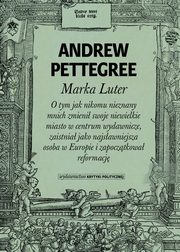Marka Luter, Pettegree Andrew